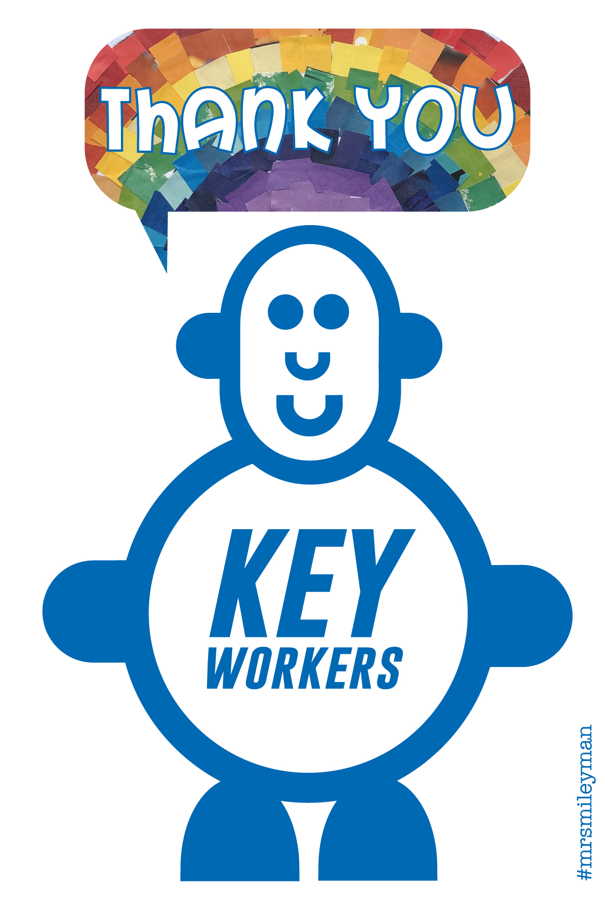 Smiling cute blue character in blue with rainbow speech bubble saying Thank You to Key Workers