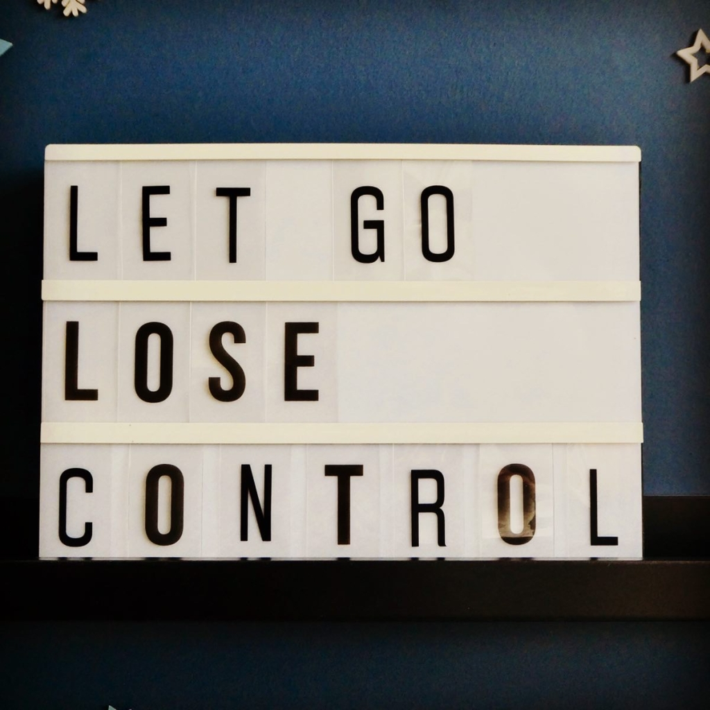 Let Go, Lose Control Lightbox Quote